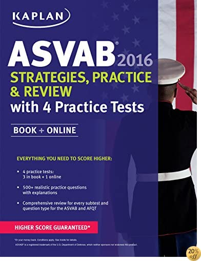 TKaplan ASVAB 2016 Strategies, Practice, and Review with 4 Practice Tests: Book + Online (Kaplan Test Prep)