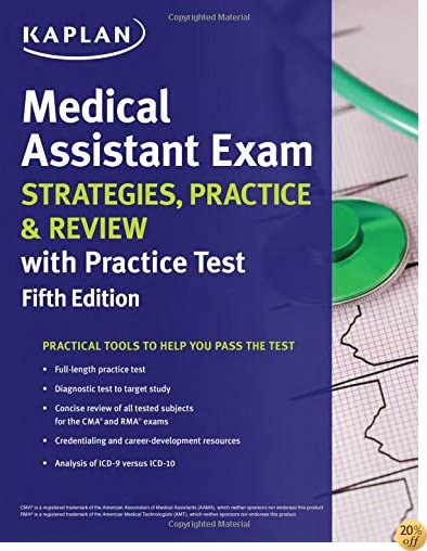 TMedical Assistant Exam Strategies, Practice & Review with Practice Test (Kaplan Test Prep)