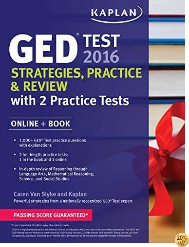 TKaplan GED Test 2016 Strategies, Practice, and Review: Online + Book (Kaplan Test Prep)