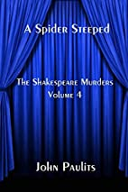 A Spider Steeped (The Shakespeare Murders)…