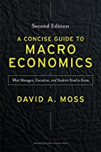 A Concise Guide to Macroeconomics, Second…