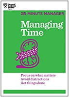 Managing Time (HBR 20-Minute Manager Series)…