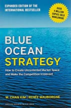 Blue Ocean Strategy, Expanded Edition: How…