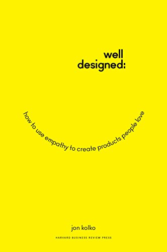 well-designed-how-to-use-empathy-to-create-products-people-love