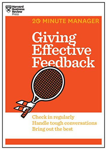 giving-effective-feedback-hbr-20-minute-manager-series