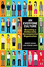 An Everyone Culture: Becoming a Deliberately…