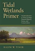 Tidal Wetlands Primer: An Introduction to…
