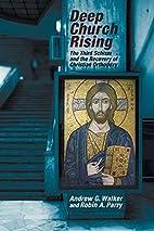 Deep Church Rising by Andrew G. Walker