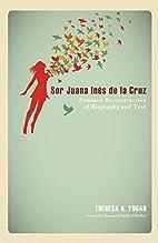 Sor Juana Inés de la Cruz: Feminist…