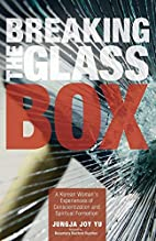 Breaking the Glass Box: A Korean Woman's…