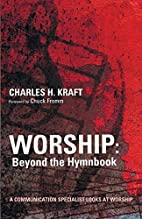 Worship: Beyond the Hymnbook - A…