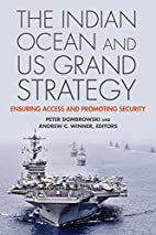 The Indian Ocean and US Grand Strategy…