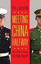 Meeting China Halfway: How to Defuse the…