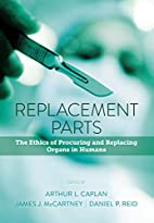 Replacement Parts: The Ethics of Procuring…