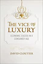 The Vice of Luxury: Economic Excess in a…