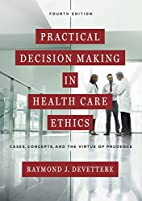 Practical Decision Making in Health Care…