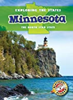 Minnesota: the North Star State by Amy…