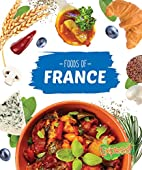 Foods of France (Cook with Me) by Christine…