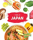 Foods of Japan (Cook with Me) by Christine…