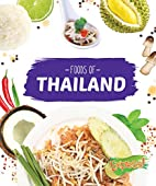 Foods of Thailand (Cook with Me) by…