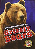 Grizzly Bears by Megan Borgert-Spaniol