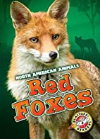 Red Foxes by Megan Borgert-Spaniol