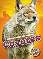 Coyotes by Chris Bowman