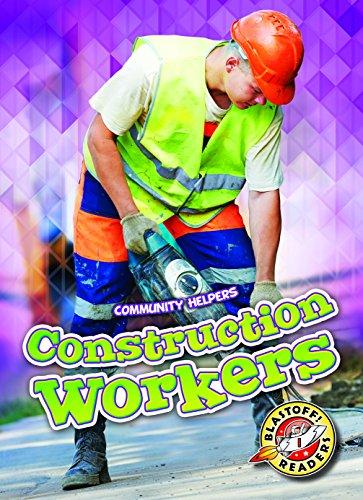 construction-workers-community-helpers-blastoff-readers-level-1