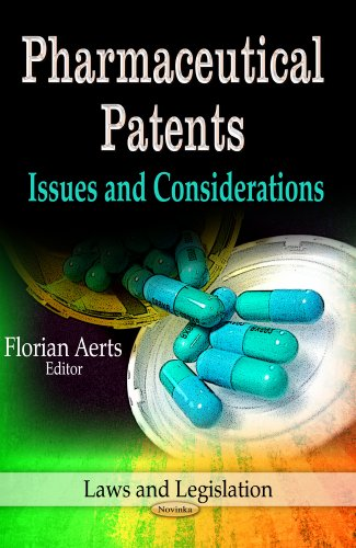 pharmaceutical-patents-issues-and-considerations-laws-and-legislation
