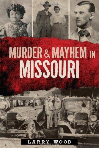 murder-mayhem-in-missouri