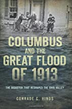 Columbus and the Great Flood of 1913: The…