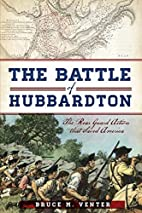 The Battle of Hubbardton: The Rearguard…