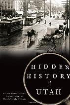 Hidden History of Utah by Eileen Hallet…