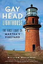 Gay Head Lighthouse : the first light on…
