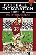 Football and Integration in Plano, Texas::…
