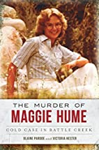 The Murder of Maggie Hume: Cold Case in…