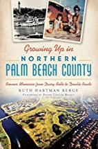 Growing Up in Northern Palm Beach County::…