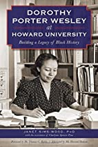 Dorothy Porter Wesley at Howard University :…