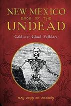 New Mexico Book of the Undead: Goblin &…