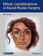 Ethnic considerations in facial plastic…
