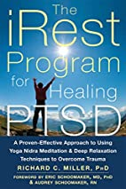 The iRest Program for Healing PTSD: A…
