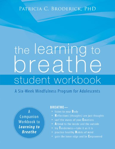 the-learning-to-breathe-student-workbook-a-six-week-mindfulness-program-for-adolescents