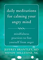 Daily Meditations for Calming Your Angry…