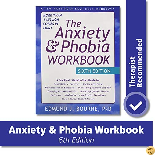 TThe Anxiety and Phobia Workbook