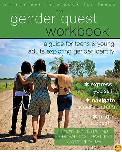TThe Gender Quest Workbook: A Guide for Teens and Young Adults Exploring Gender Identity