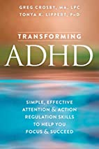 Transforming ADHD: Simple, Effective…