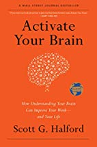 Activate Your Brain: How Understanding Your…