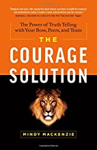 The Courage Solution: The Power of Truth…