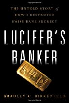 Lucifer's Banker: The Untold Story of…