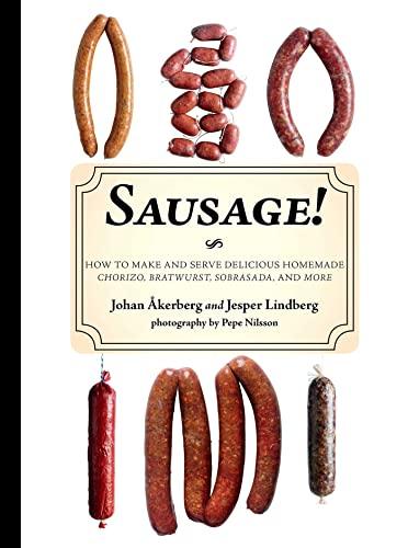 sausage-how-to-make-and-serve-delicious-homemade-chorizo-bratwurst-sobrasada-and-more